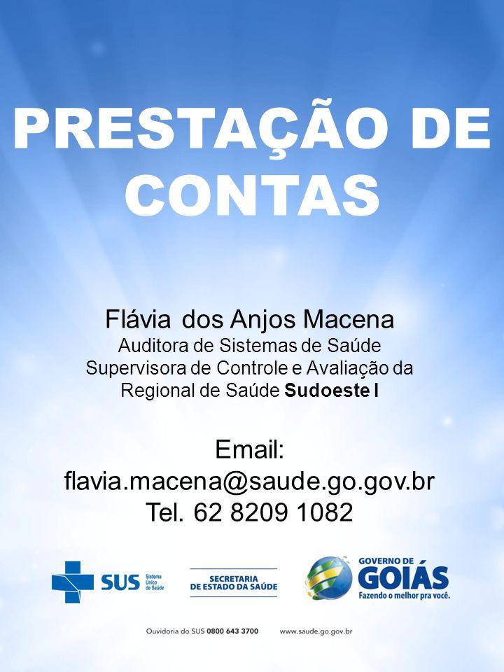 PRESTAÇÃO DE CONTAS Flávia dos Anjos Macena