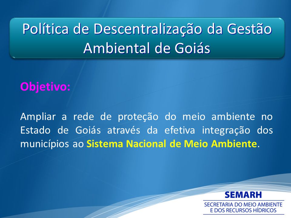 Política de Descentralização da Gestão Ambiental de Goiás