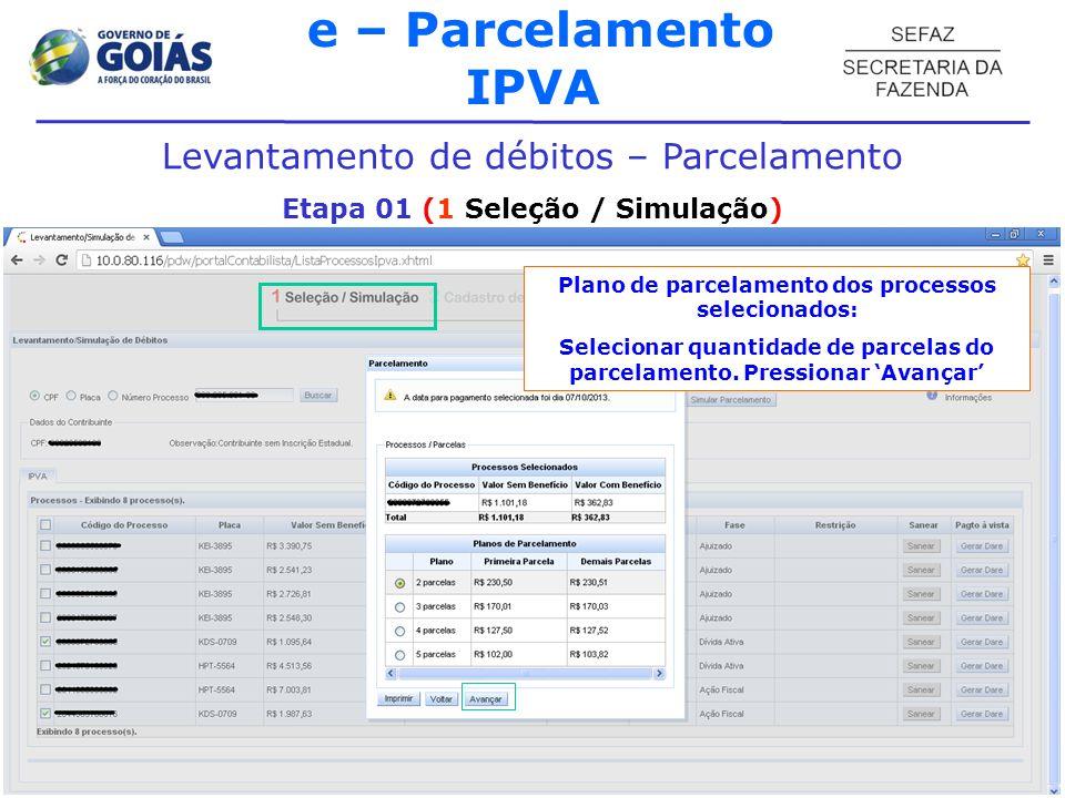 e – Parcelamento IPVA Levantamento de débitos – Parcelamento