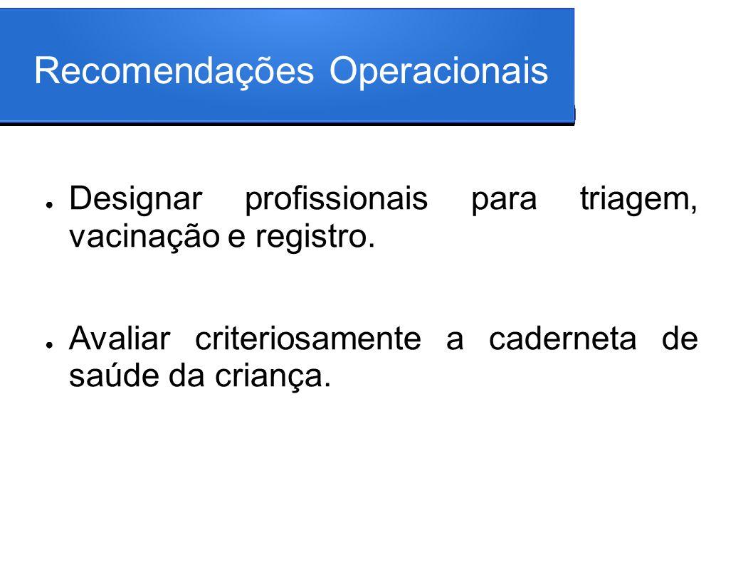 Recomendações Operacionais