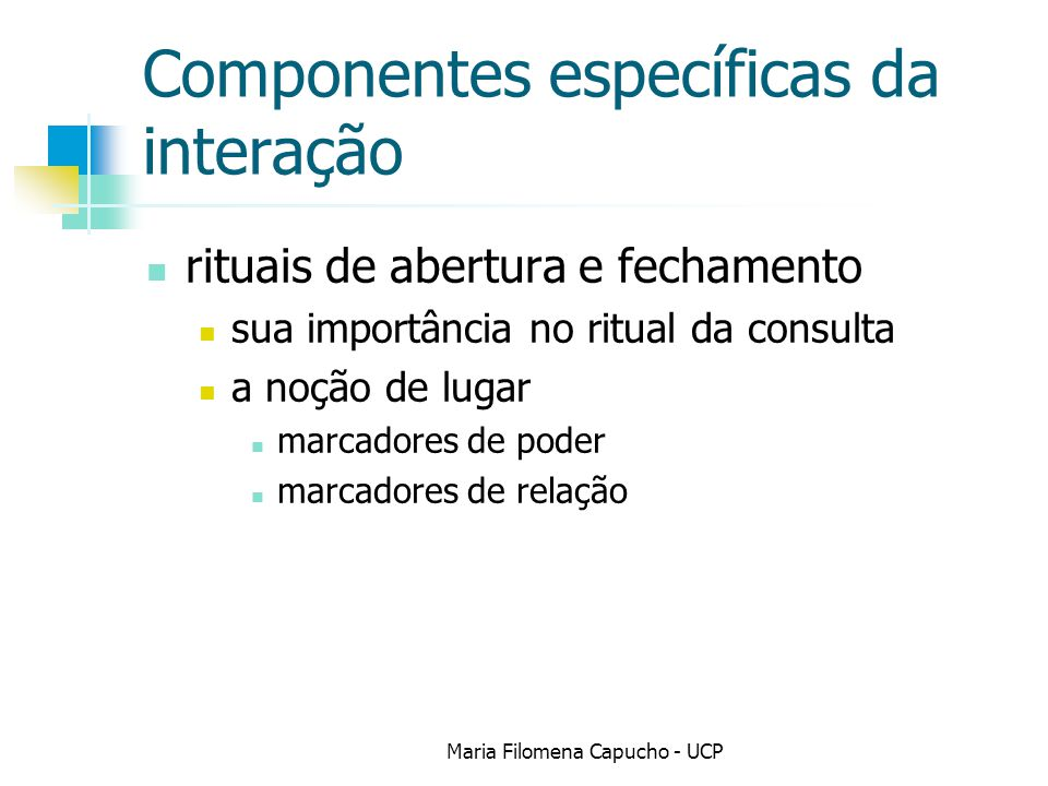 Componentes específicas da interação