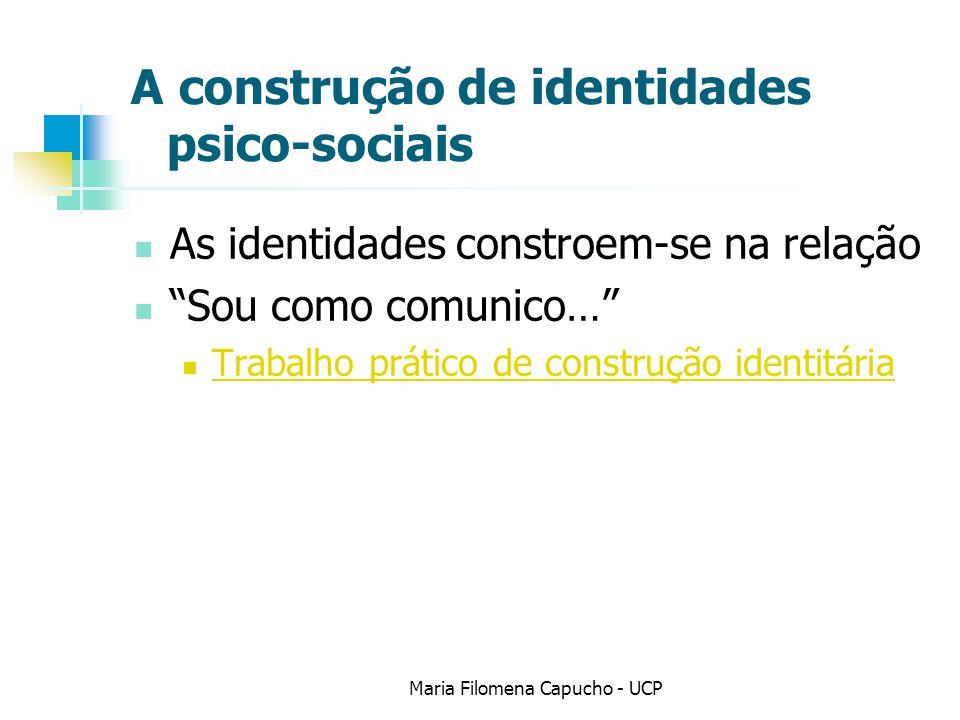 A construção de identidades psico-sociais
