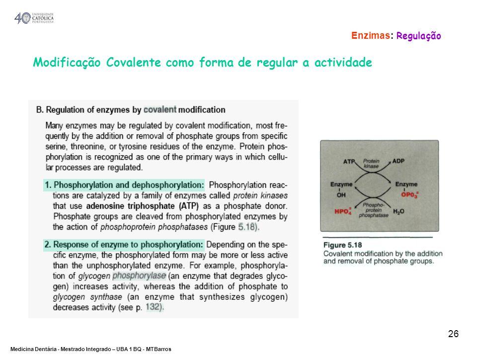Modificação Covalente como forma de regular a actividade
