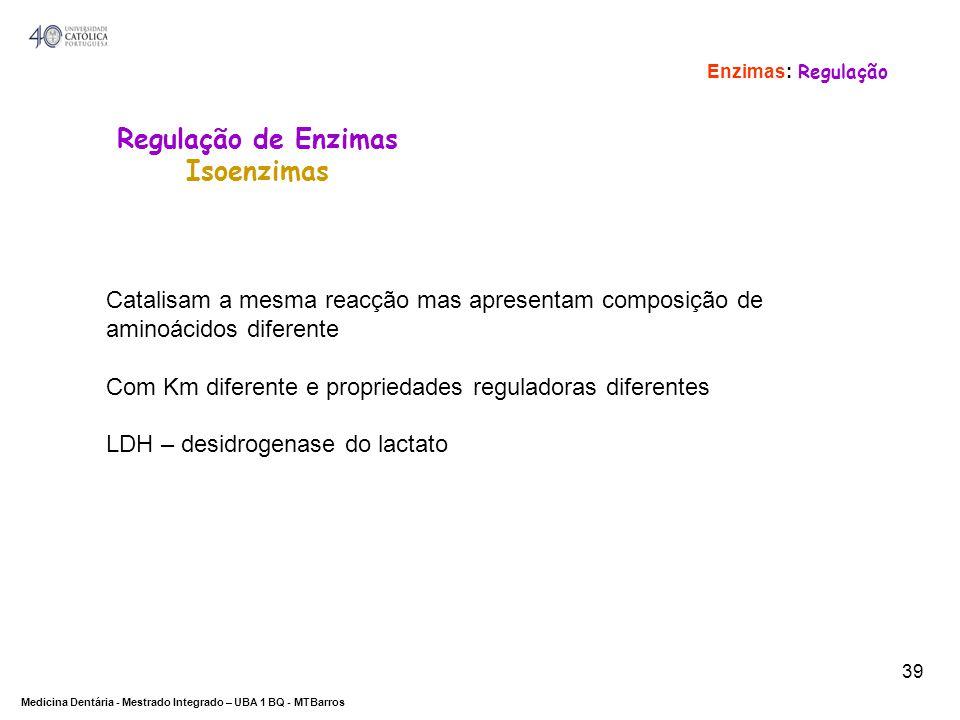 Regulação de Enzimas Isoenzimas