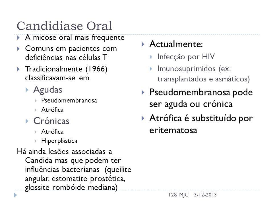 Candidiase Oral Actualmente: Agudas