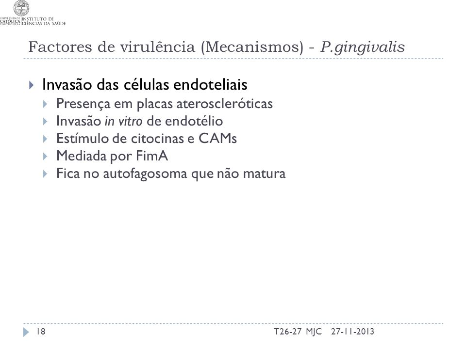 Factores de virulência (Mecanismos) - P.gingivalis