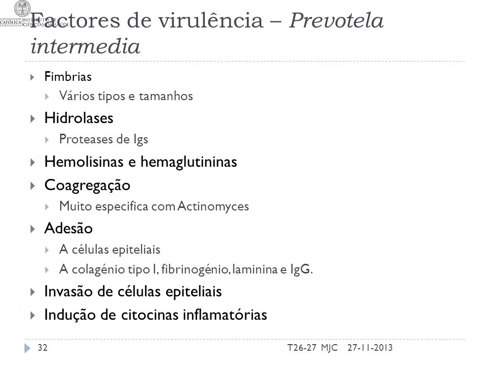 Factores de virulência – Prevotela intermedia