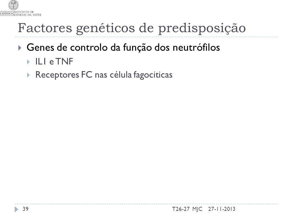 Factores genéticos de predisposição