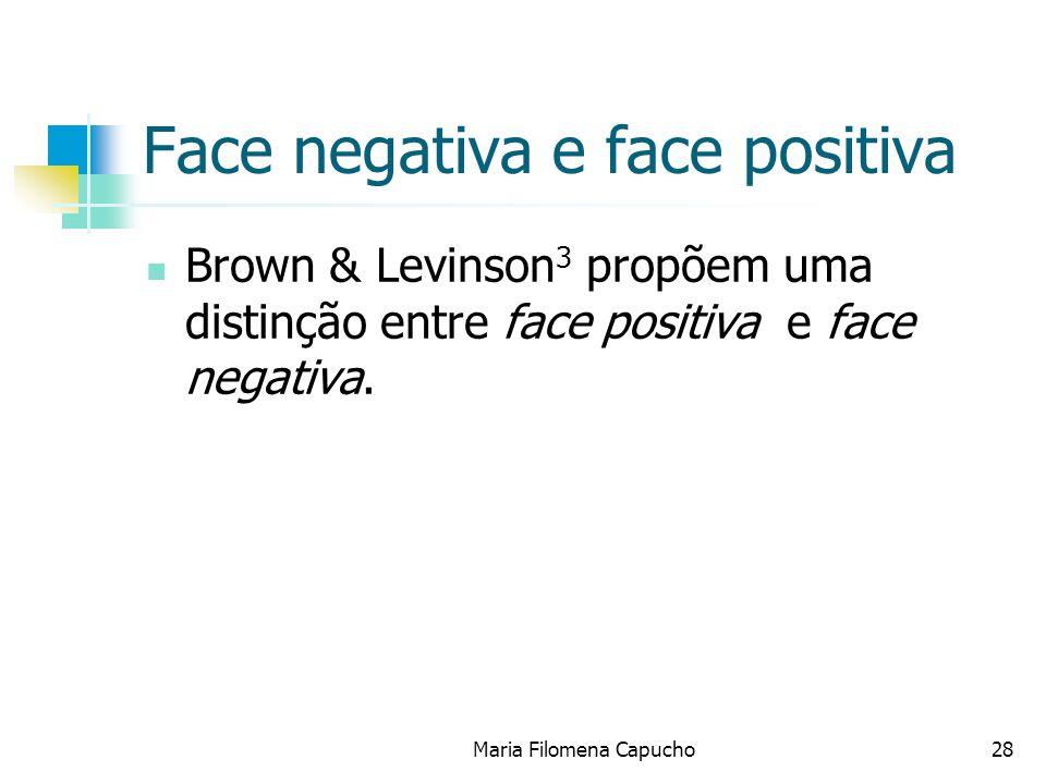 Face negativa e face positiva