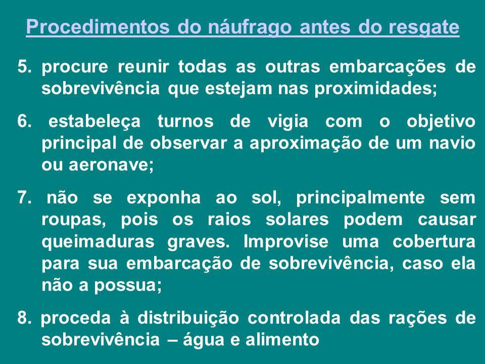 Procedimentos do náufrago antes do resgate