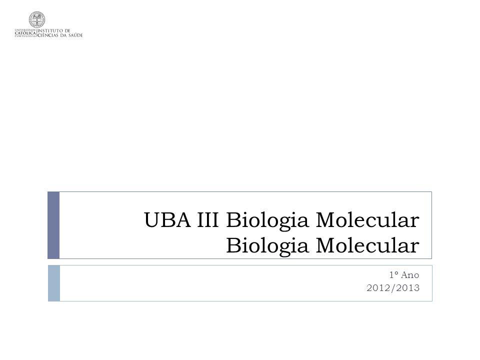 UBA III Biologia Molecular Biologia Molecular