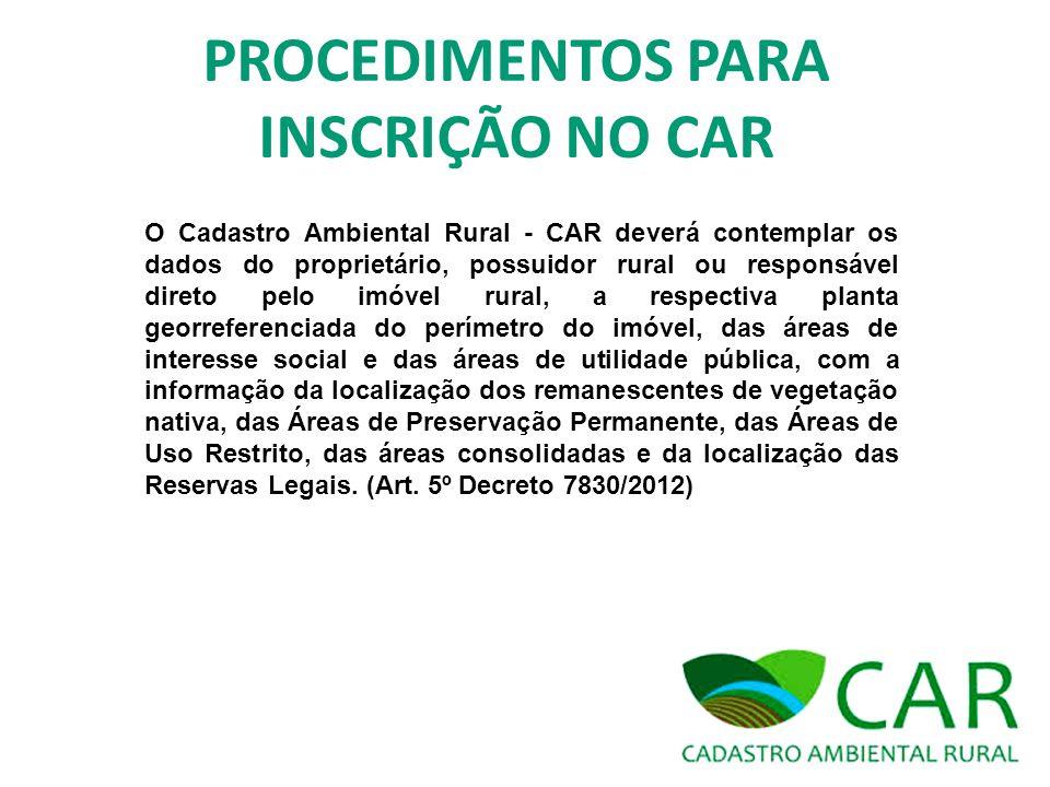 PROCEDIMENTOS PARA INSCRIÇÃO NO CAR