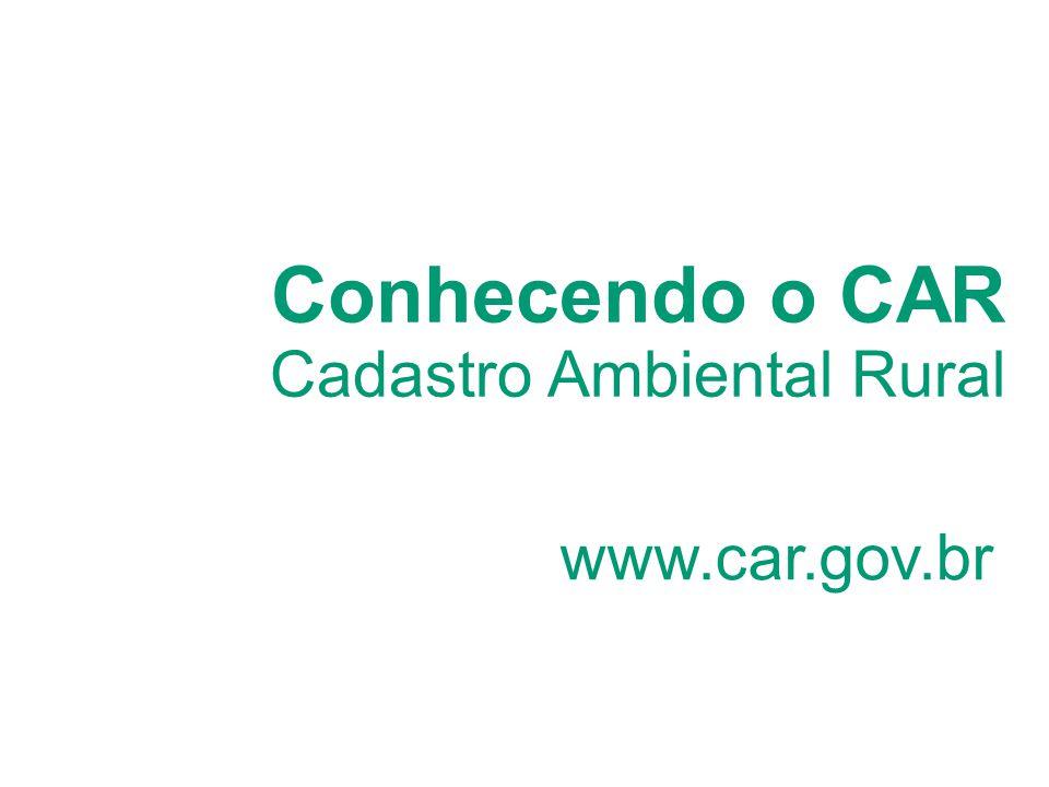Conhecendo o CAR Cadastro Ambiental Rural