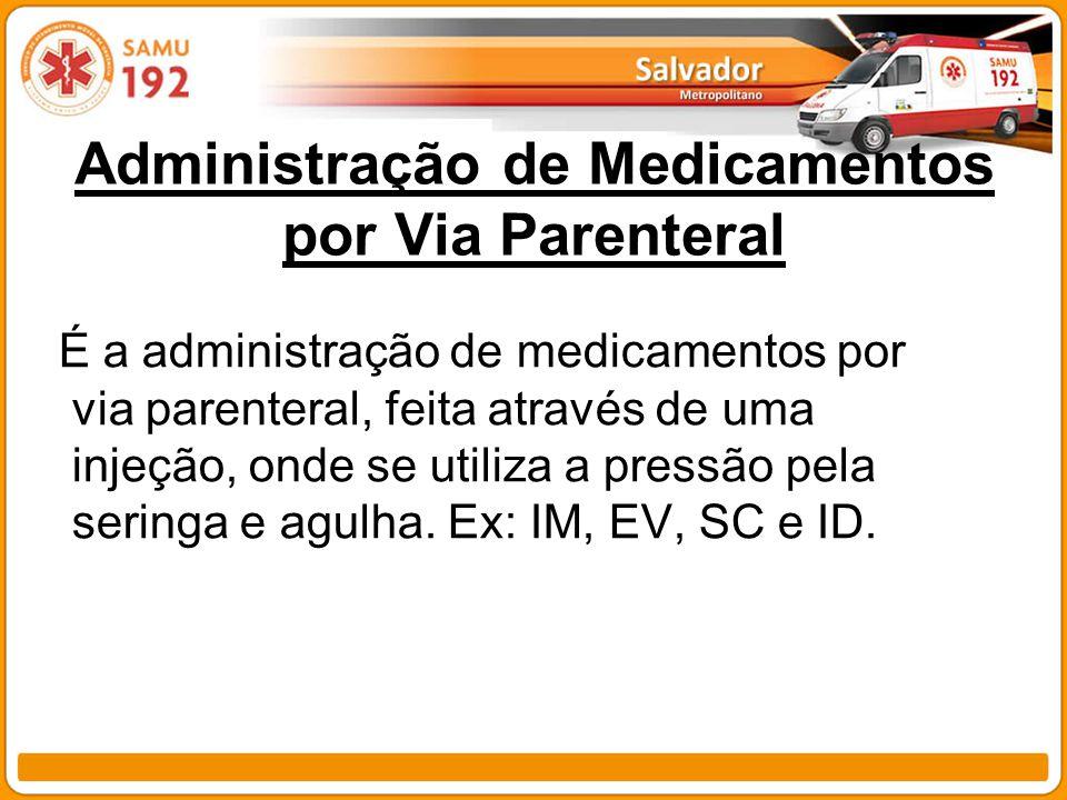 Administração de Medicamentos por Via Parenteral