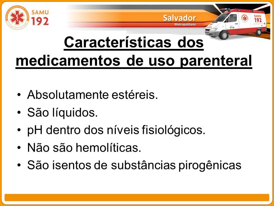 Características dos medicamentos de uso parenteral