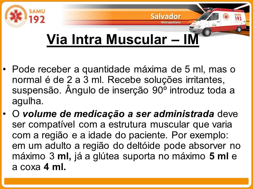 Via Intra Muscular – IM