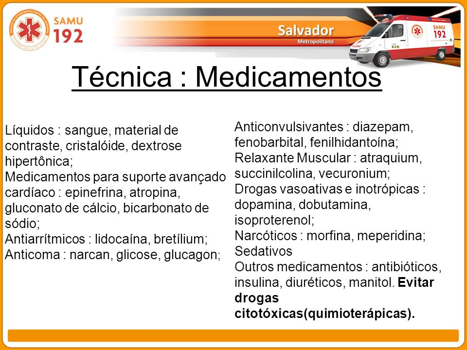 Técnica : Medicamentos
