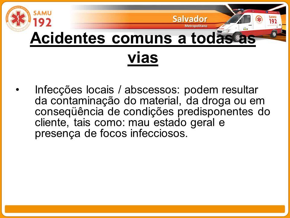 Acidentes comuns a todas as vias