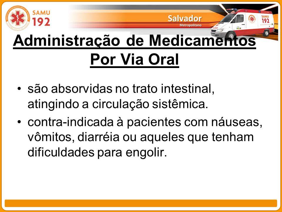 Administração de Medicamentos Por Via Oral