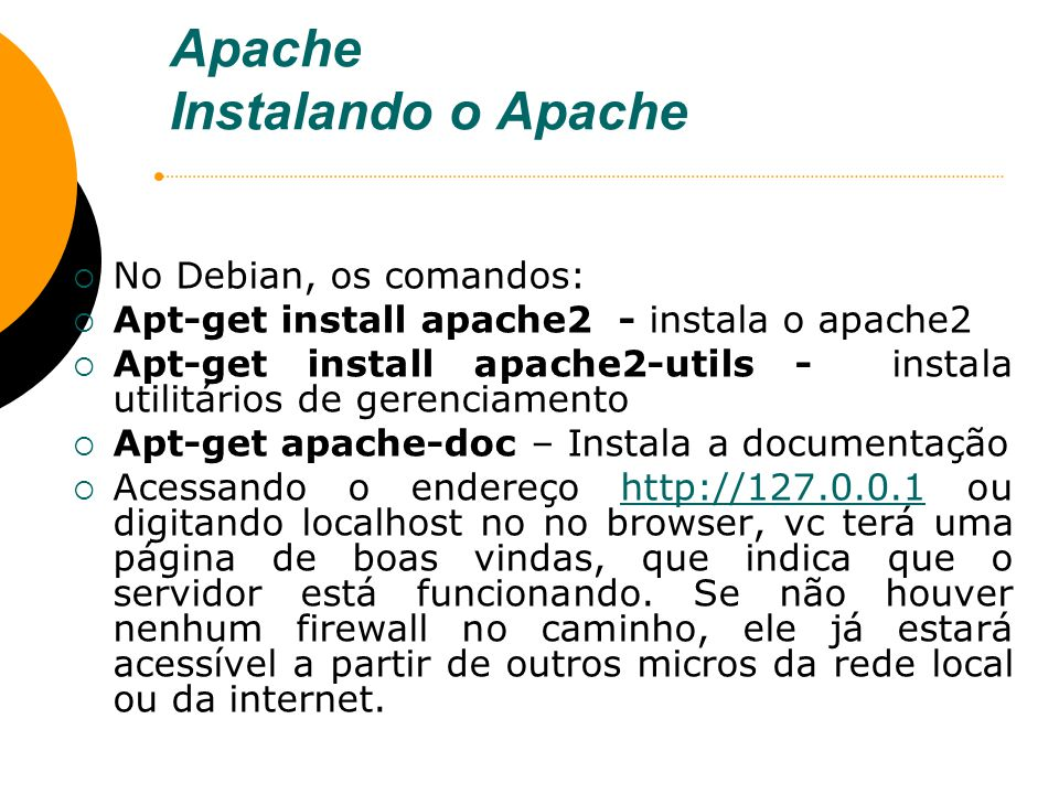 Apache Instalando o Apache