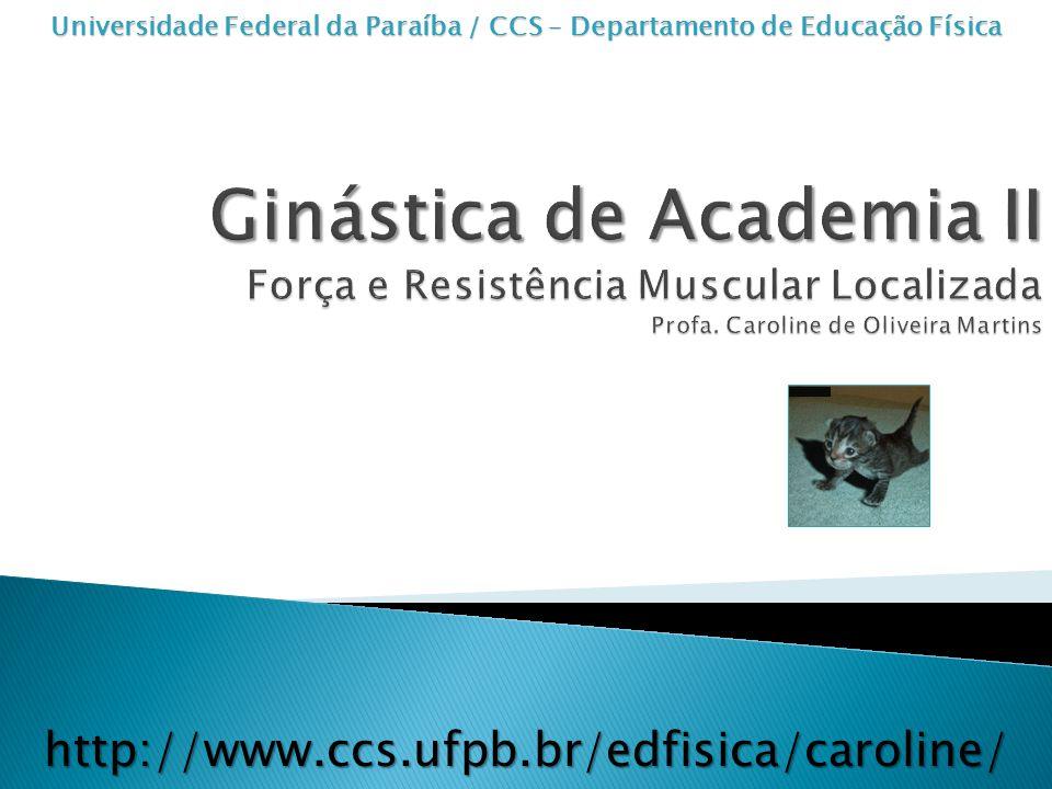 Universidade Federal da Paraíba / CCS – Departamento de Educação Física