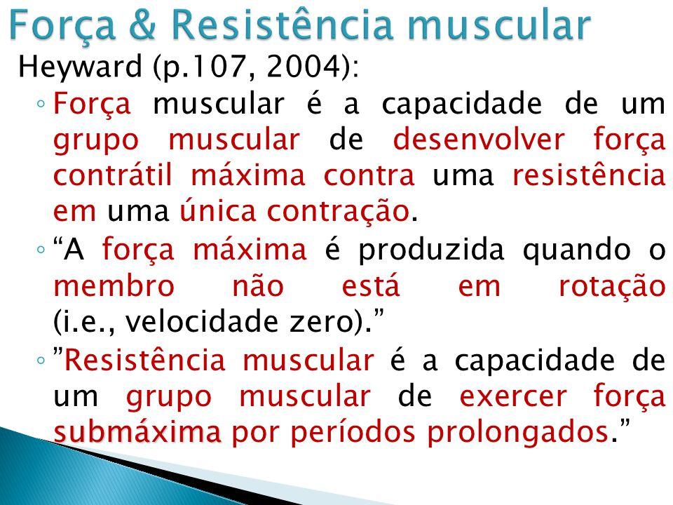 Força & Resistência muscular