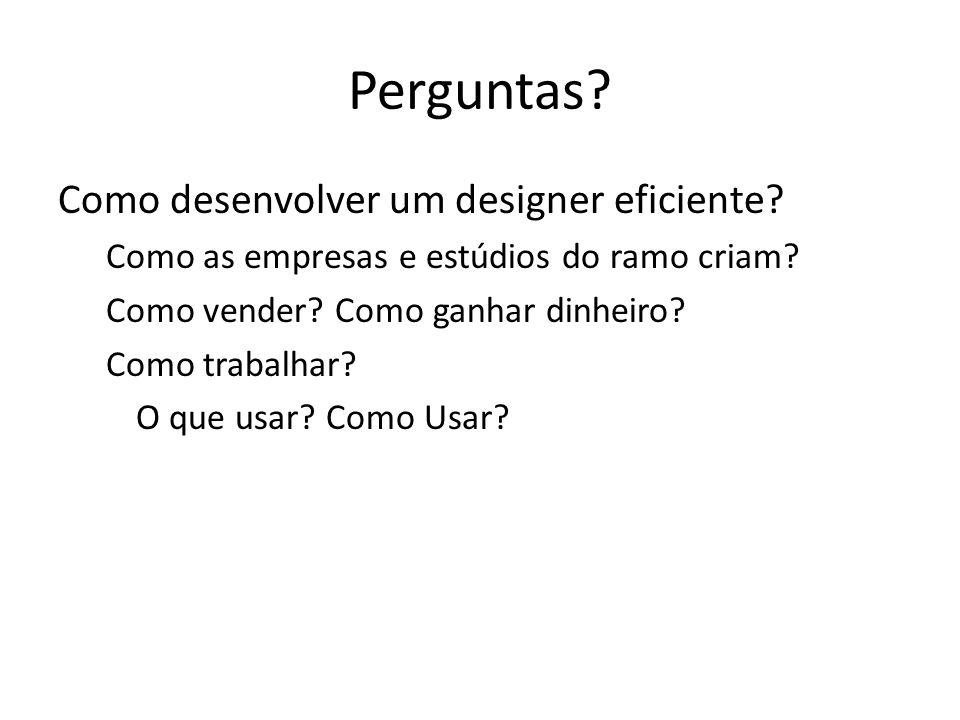 Perguntas Como desenvolver um designer eficiente
