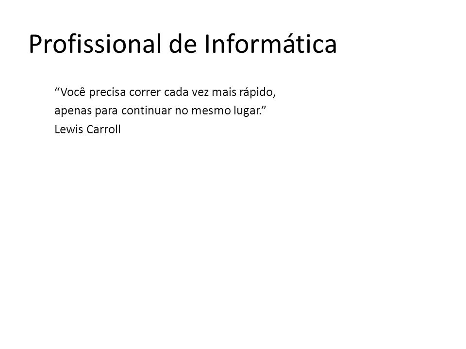 Profissional de Informática