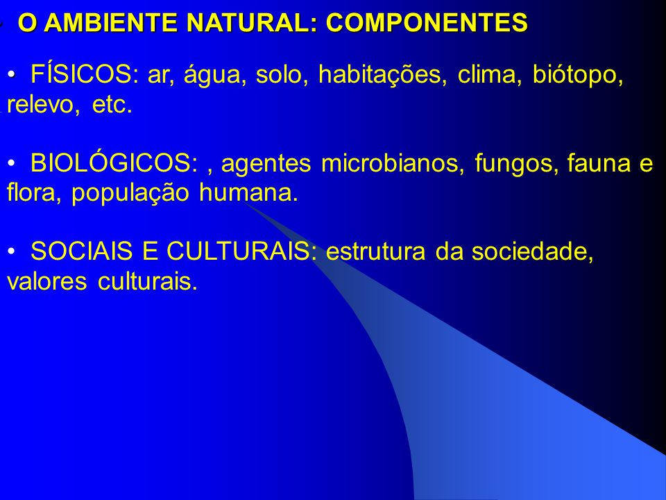 O AMBIENTE NATURAL: COMPONENTES