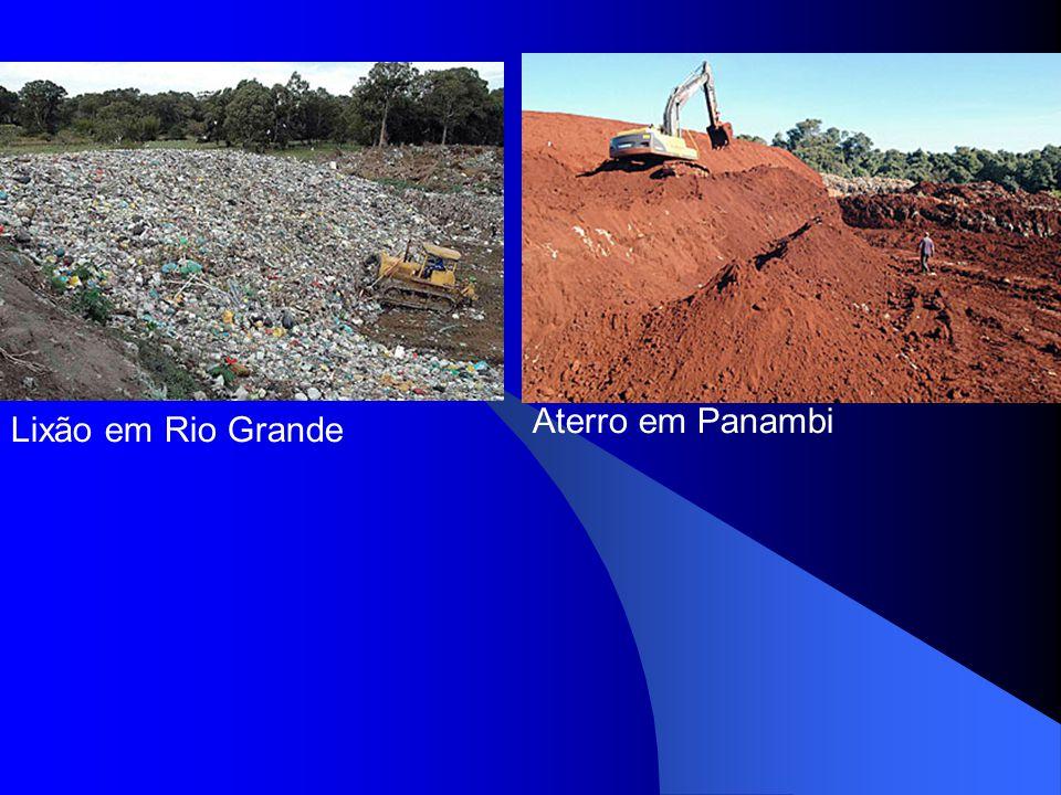 Aterro em Panambi Lixão em Rio Grande