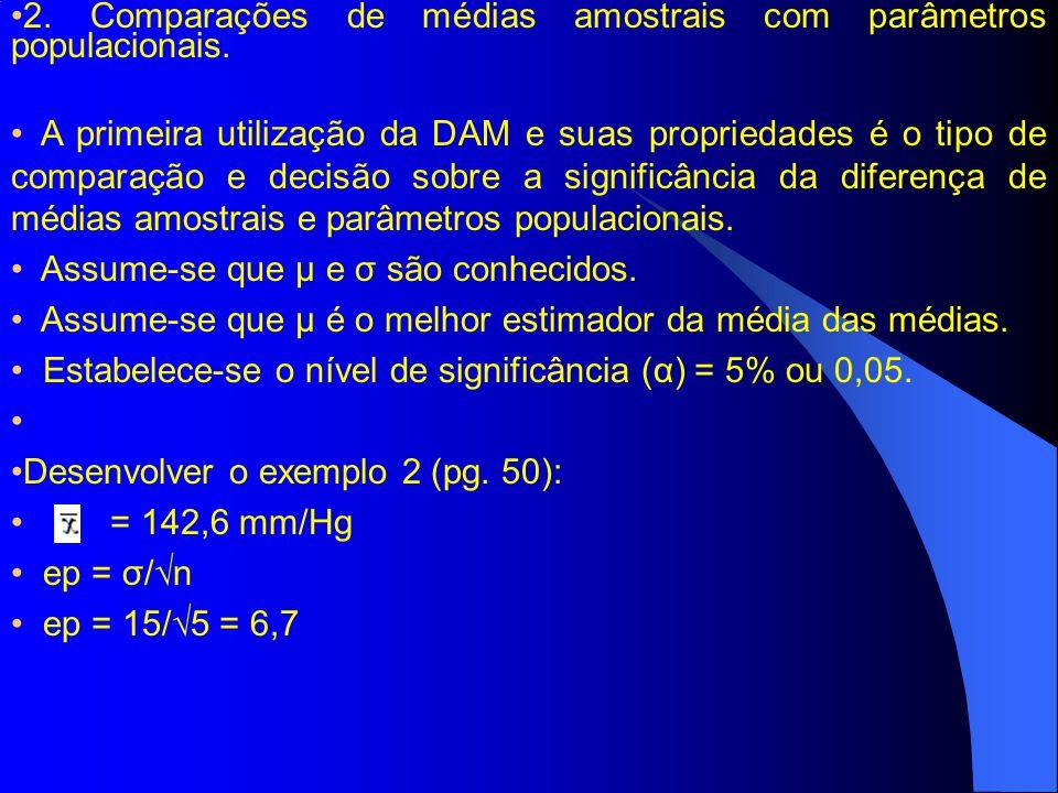 2. Comparações de médias amostrais com parâmetros populacionais.