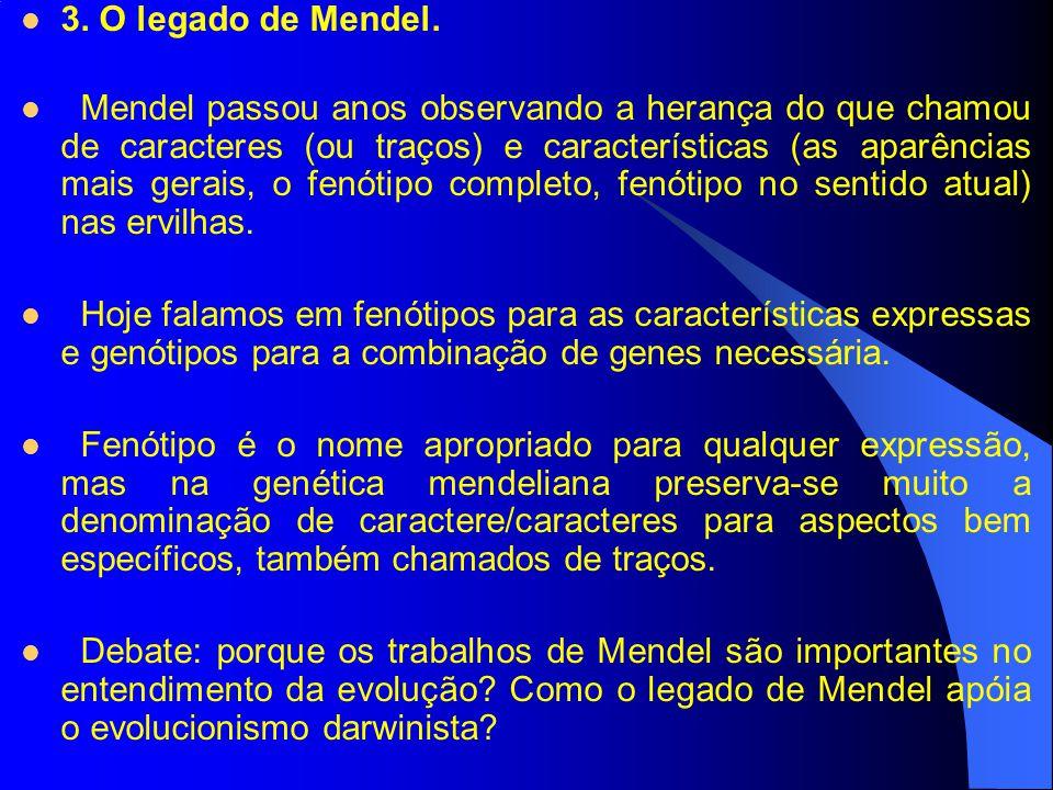 3. O legado de Mendel.