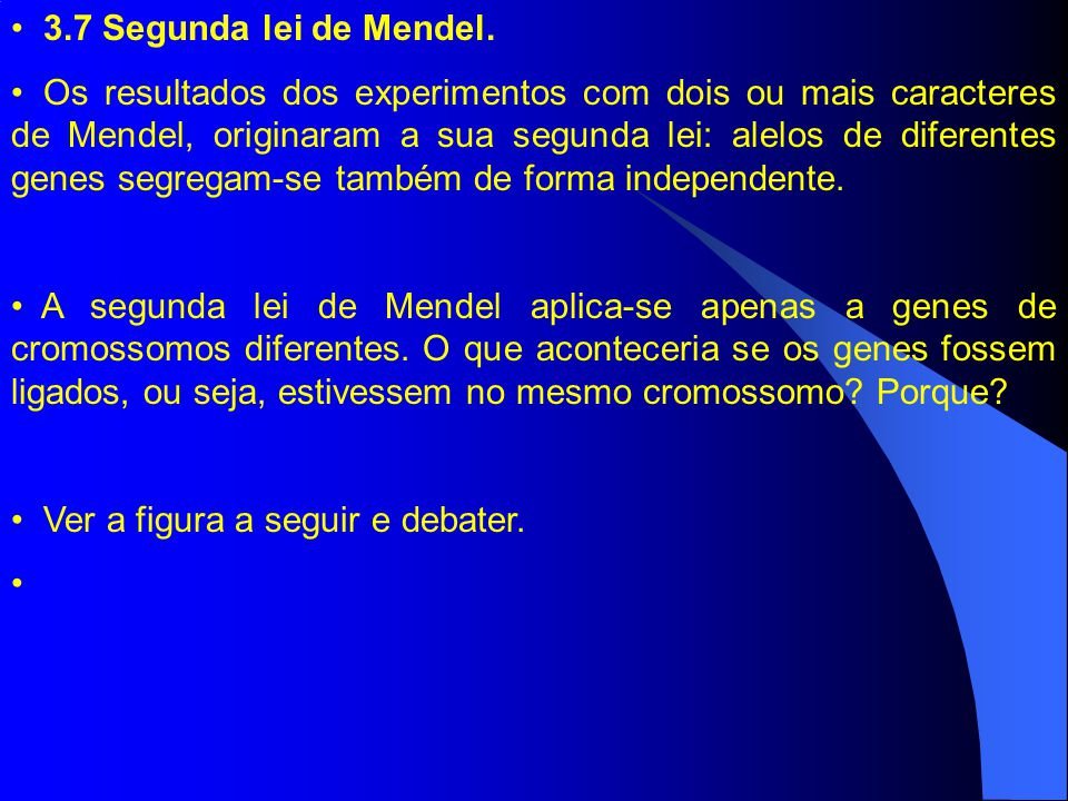 3.7 Segunda lei de Mendel.