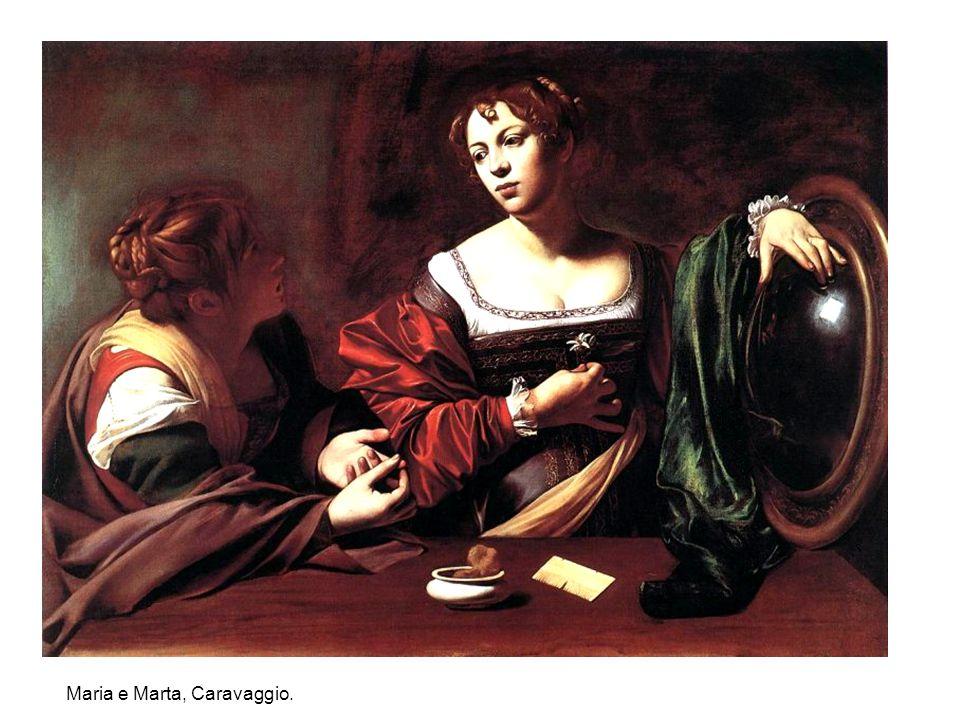 Maria e Marta, Caravaggio.