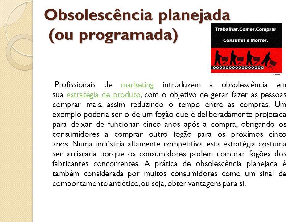 Obsolescência planejada (ou programada)