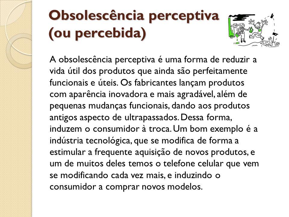 Obsolescência perceptiva (ou percebida)
