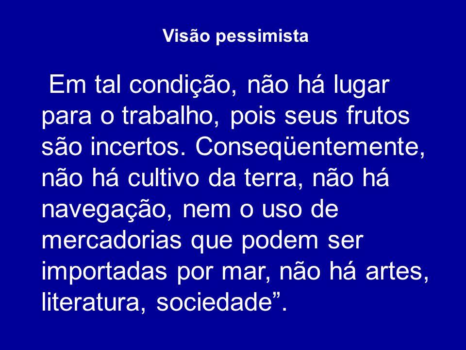 Visão pessimista