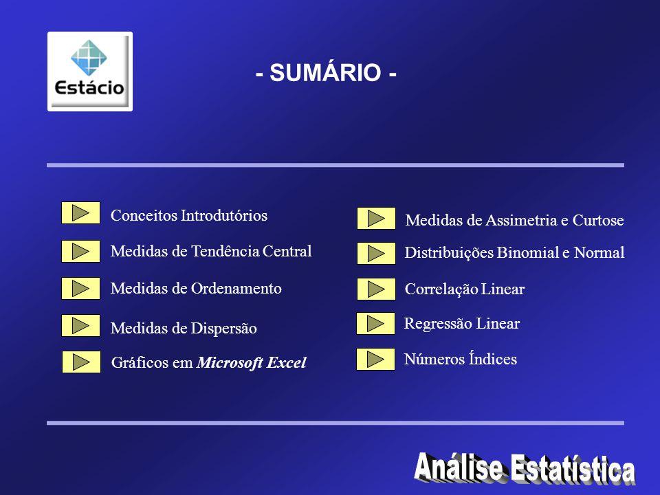 Análise Estatística - SUMÁRIO - Conceitos Introdutórios