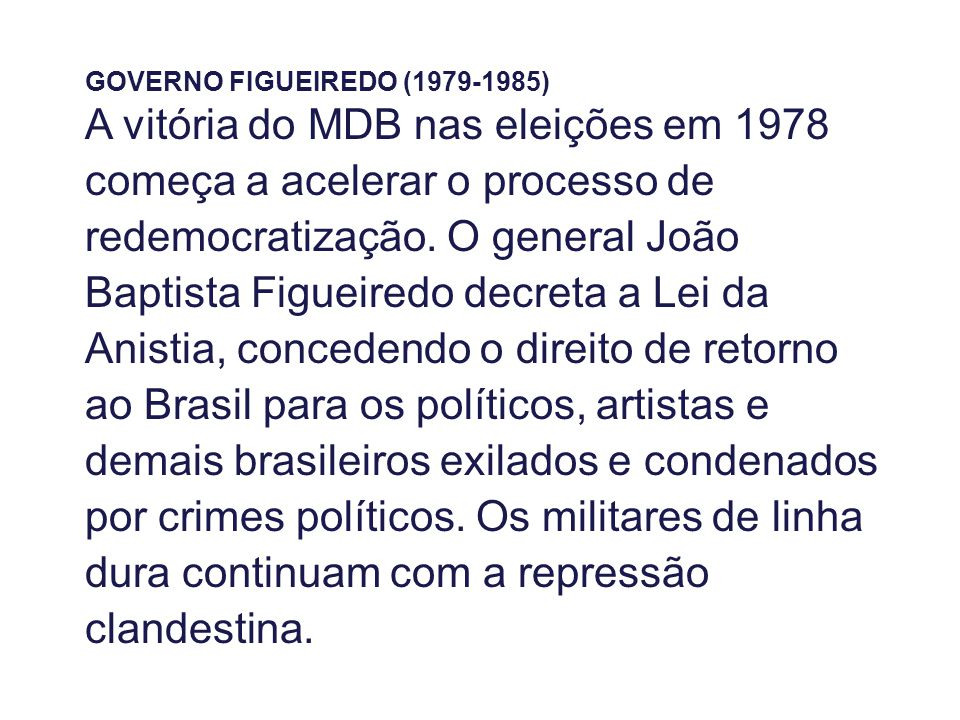 GOVERNO FIGUEIREDO (1979-1985)