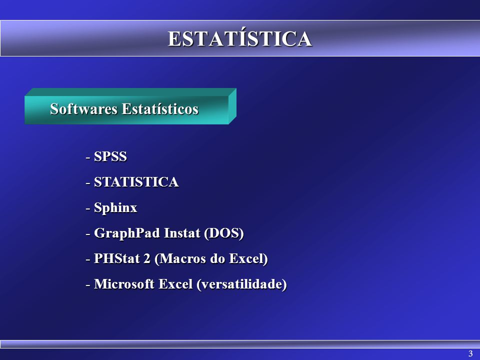 Softwares Estatísticos