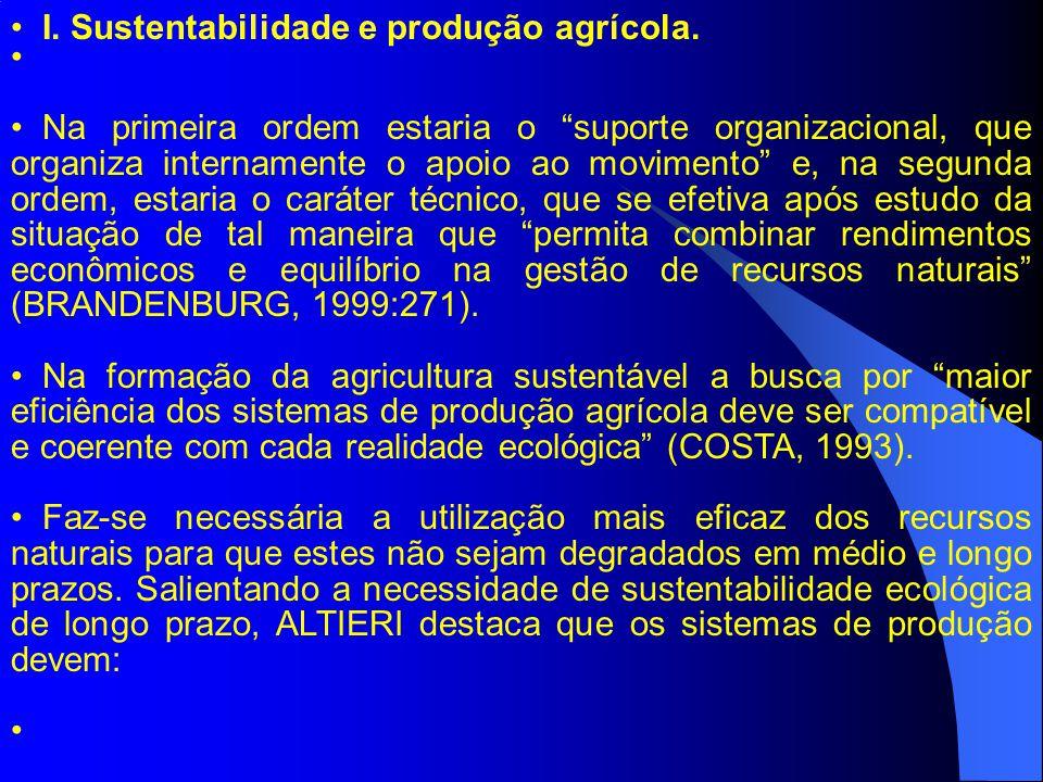 Na primeira ordem estaria o suporte organizacional, que organiza internamente o apoio ao movimento e, na segunda ordem, estaria o caráter técnico, que se efetiva após estudo da situação de tal maneira que permita combinar rendimentos econômicos e equilíbrio na gestão de recursos naturais (BRANDENBURG, 1999:271).