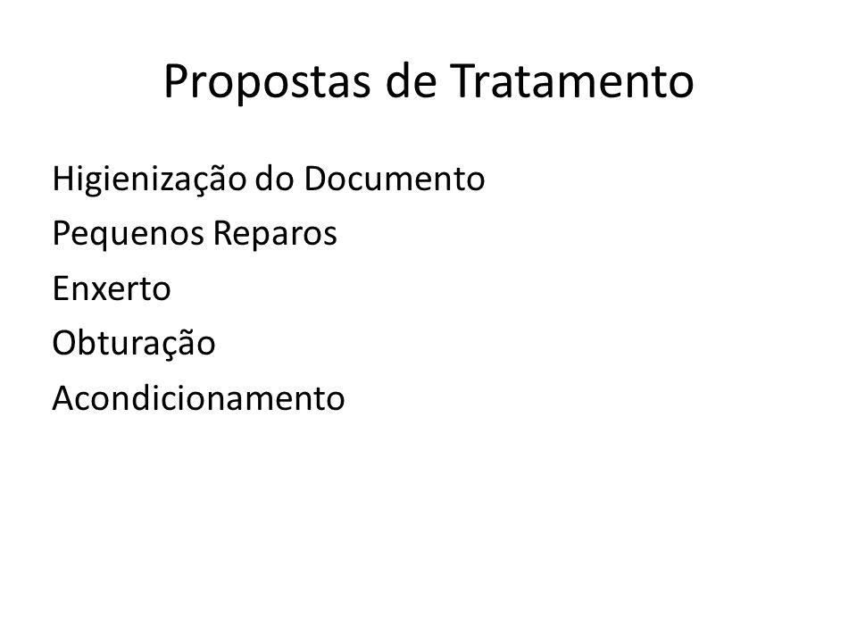 Propostas de Tratamento
