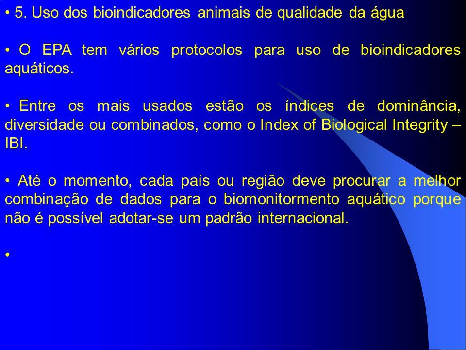 5. Uso dos bioindicadores animais de qualidade da água