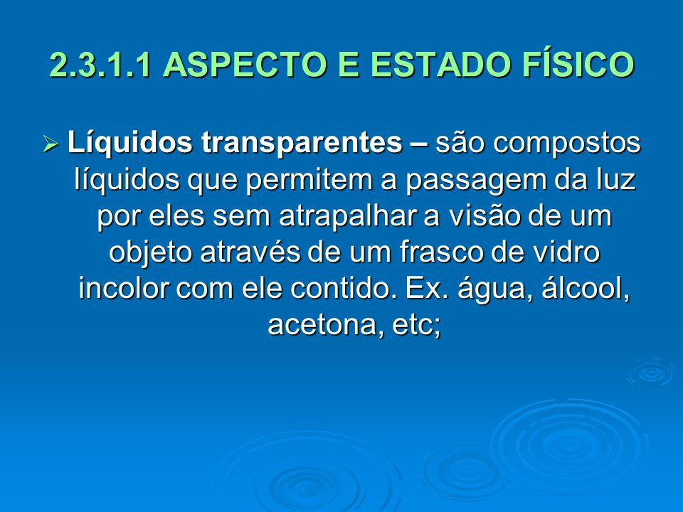 2.3.1.1 ASPECTO E ESTADO FÍSICO