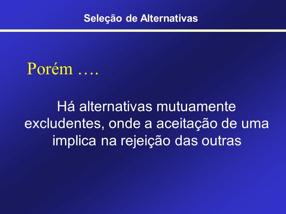 Seleção de Alternativas