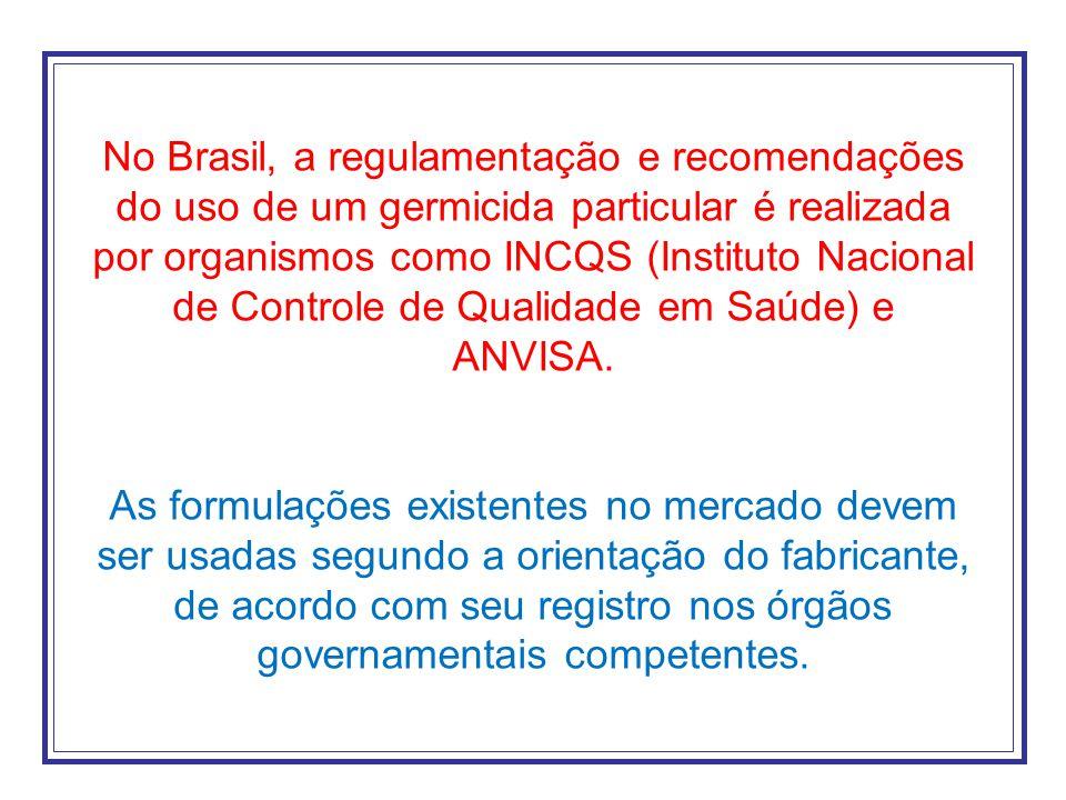 No Brasil, a regulamentação e recomendações do uso de um germicida particular é realizada por organismos como INCQS (Instituto Nacional de Controle de Qualidade em Saúde) e ANVISA.