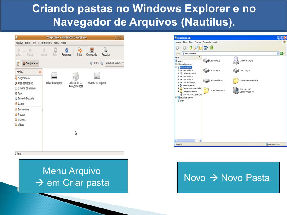 Criando pastas no Windows Explorer e no Navegador de Arquivos (Nautilus).