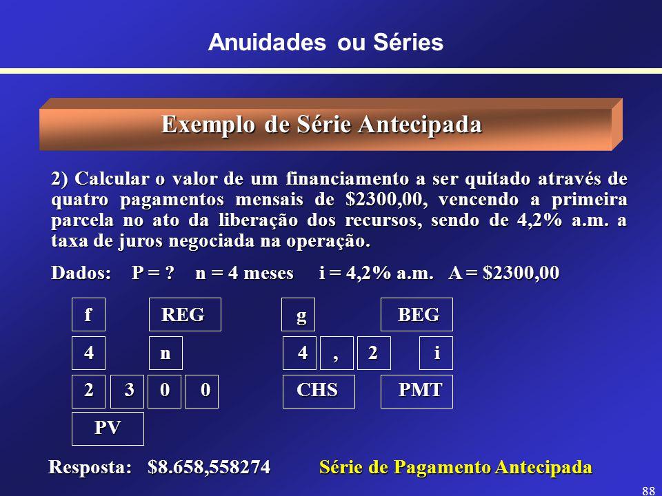 Exemplo de Série Antecipada