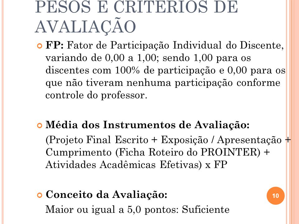 PESOS E CRITÉRIOS DE AVALIAÇÃO