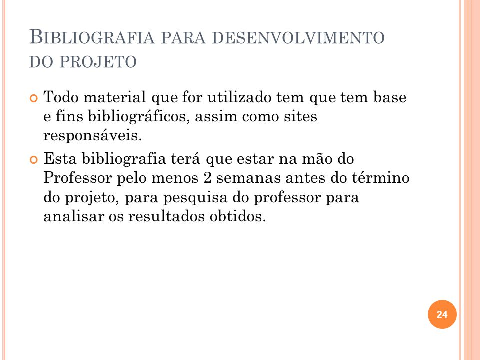 Bibliografia para desenvolvimento do projeto
